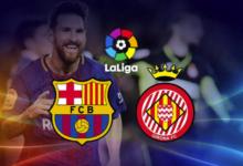 Photo of بث مباشر متابعة مباراة برشلونة وجيرونا اليوم الأربعاء 16 سبتمبر 2020