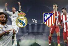 صورة موعد مباراة ريال مدريد وأتلتيكو مدريد بتوقيت سلطنة عمان والإمارات في الدوري الإسباني