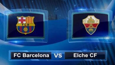 موعد مباراة برشلونة وإلتشي