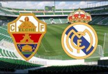 موعد مباراة ريال مدريد ضد إلتشي