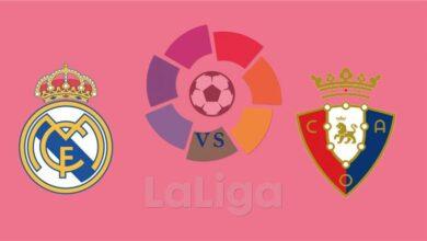موعد مُباراة ريال مدريد وأوساسونا