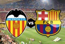 موعد مباراة برشلونة وفالنسيا